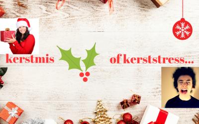 Kerstmis of kerststress?!